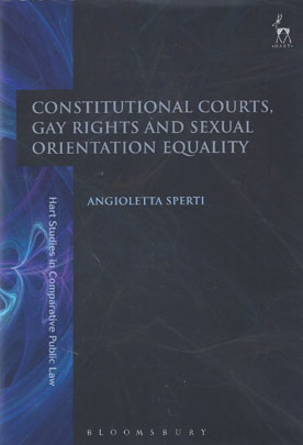 Constitutional Courts, Gay Rights and Sexual Orientation Equality