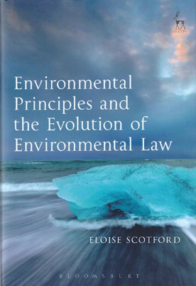 Environmental Principles and the Evolution of Environmental Law