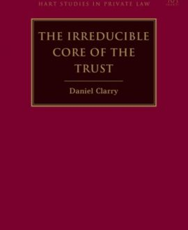 The Irreducible Core of the Trust