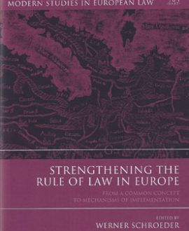 Strengthening the Rule of Law in Europe