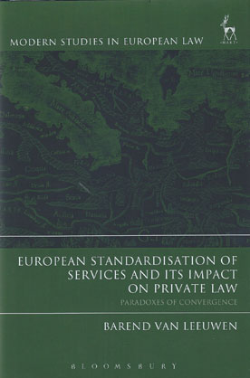 European Standardisation of Services and its Impact on Private Law
