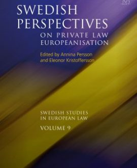 Swedish Perspectives on Private Law Europeanisation
