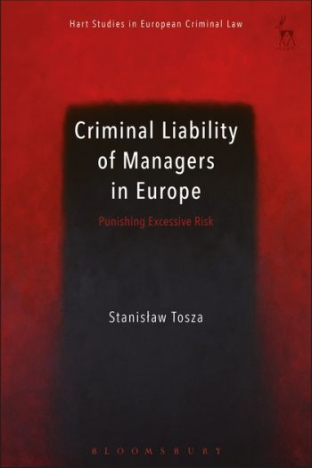 Criminal Liability of Managers in Europe