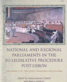 National and Regional Parliaments in the EULegislative Procedure PostLisbon