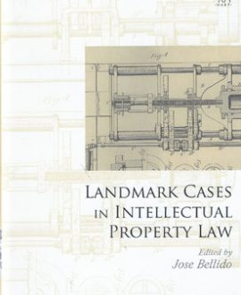 Landmark Cases in Intellectual Property Law