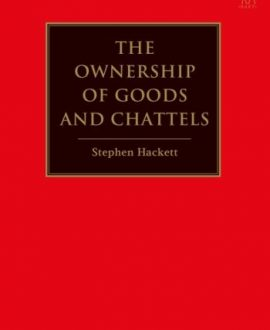The Ownership of Goods and Chattels