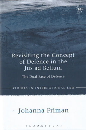 Revisiting the Concept of Defence in the Jus ad Bellum