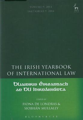 The Irish Yearbook of International Law, Volume 9, 2014