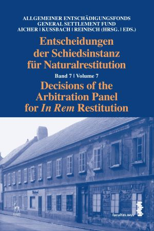Decisions of the Arbitration Panel for In Rem Restitution, Volume 7