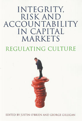 Integrity, Risk and Accountability in Capital Markets