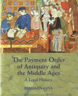 The Payment Order of Antiquity and the Middle Ages