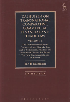 Dalhuisen on Transnational Comparative, Commercial, Financial and Trade Law (Vol 1)
