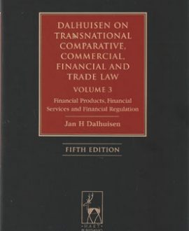 Dalhuisen on Transnational Comparative, Commercial, Financial and Trade Law (Vol 3)