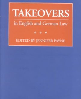 Takeovers in English and German Law