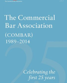 The Commercial Bar Association (COMBAR) 1989- 2014
