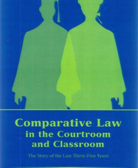 Comparative Law in the Courtroom and Classroom (Paperback)
