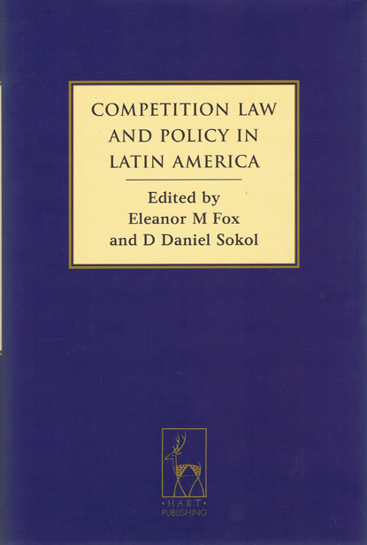 Competition Law and Policy in Latin America