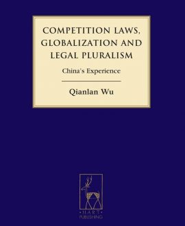 Competition Laws, Globalization and Legal Pluralism