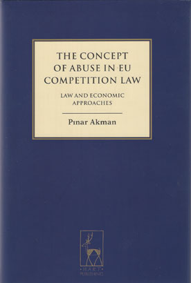 The Concept of Abuse in EU Competition Law