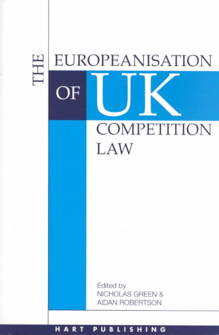 The Europeanisation of UK Competition Law