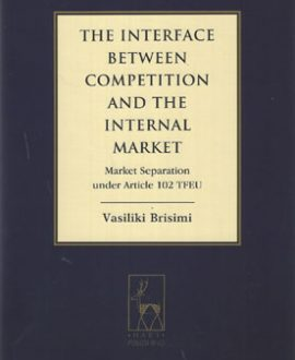 The Interface between Competition and the Internal Market (Paperback)