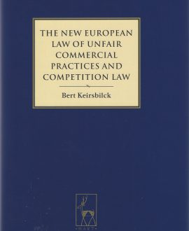 The New European Law of Unfair Commercial Practices and Competition Law