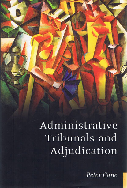 Administrative Tribunals and Adjudication (Paperback)