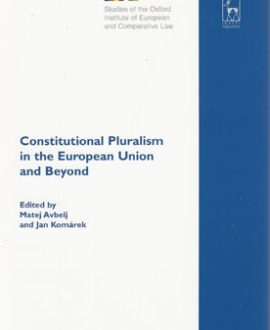 Constitutional Pluralism in the European Union and Beyond