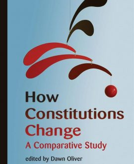 How Constitutions Change (Paperback)