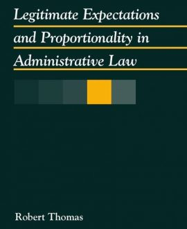Legitimate Expectations and Proportionality in Administrative Law