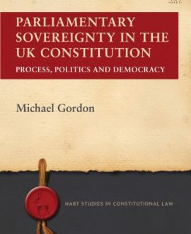 Parliamentary Sovereignty in the UK Constitution