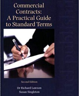 Commercial Contracts: A Practical Guide to Standard Terms (2nd Edition)
