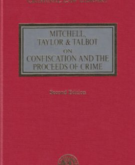 Mitchell, Taylor and Talbot on Confiscation and the Proceeds of Crime