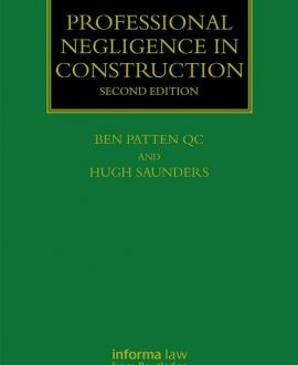 Professional Negligence in Construction, Second Edition