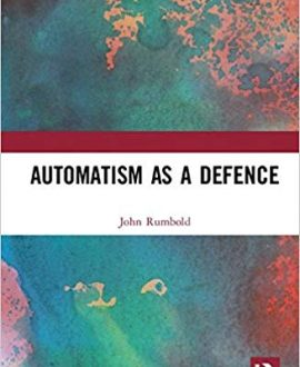 Automatism as Defence in Criminal Law
