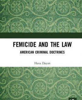 Femicide and American Criminal Doctrines