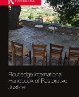 Routledge International Handbook of Restorative Justice