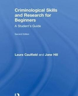 Criminological Skills and Research for Beginners