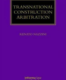 Transnational Construction Arbitration
