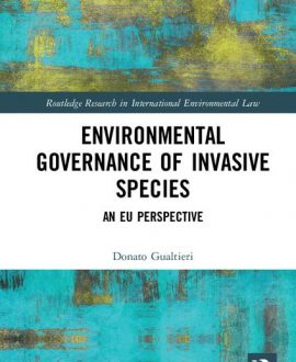 Environmental Governance of Invasive Species