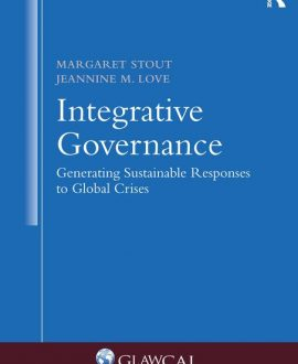 Integrative Governance: Generating Sustainable Responses to Global Crises