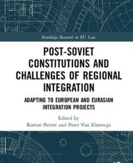 Post-Soviet Constitutions and Challenges of Regional Integration