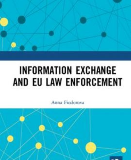 Information Exchange among EU Law Enforcement Institutions