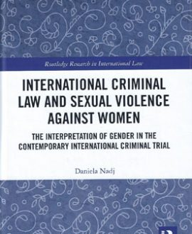 International Criminal Law and Sexual Violence against Women