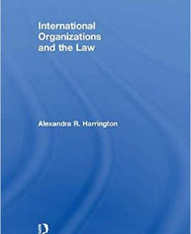 International Organizations and The Law