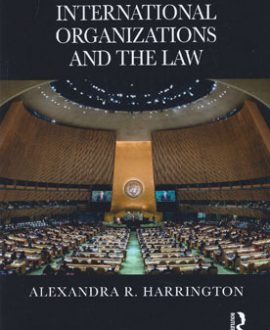 International Organizations and The Law (Paperback)