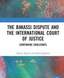 The Bakassi Dispute and the International Court of Justice