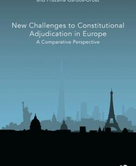 New Challenges to Constitutional Adjudication in Europe
