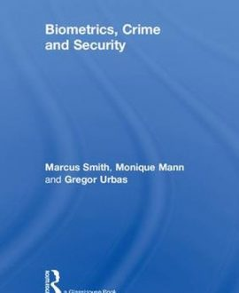Biometrics, Crime and Security (Paperback)