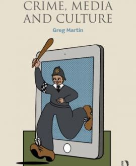 Crime, Media and Culture (Paperback)